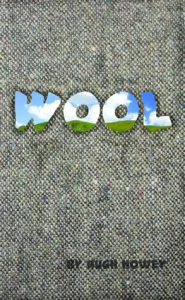 Wool Part One by Hugh Howey