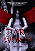 Dark World: A Novella by Stefan Bolz
