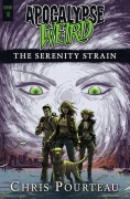 The Serenity Strain by Chris Pourteau