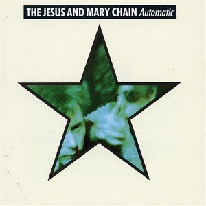 Jesus_and_Mary_Chain_Automatic