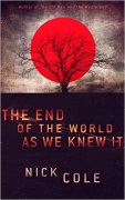 The End of the World as We Knew It by Nick Cole